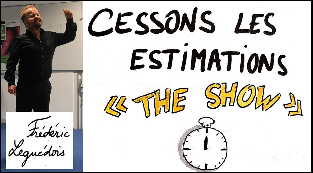 Meetup #4 : Cessons les estimations